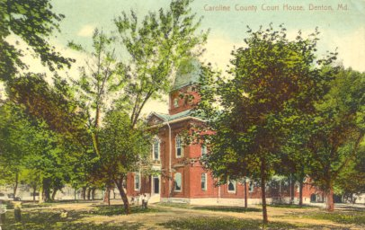 CAroline Courthouse - Denton MD