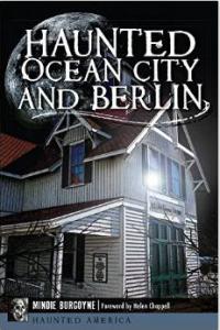 Haunted Ocean City and Berlin by Mindie Burgoyne